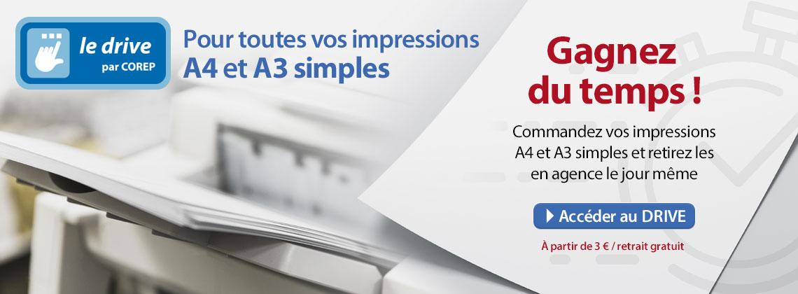 Vos impressions simples A4 A3 sur le Drive Corep